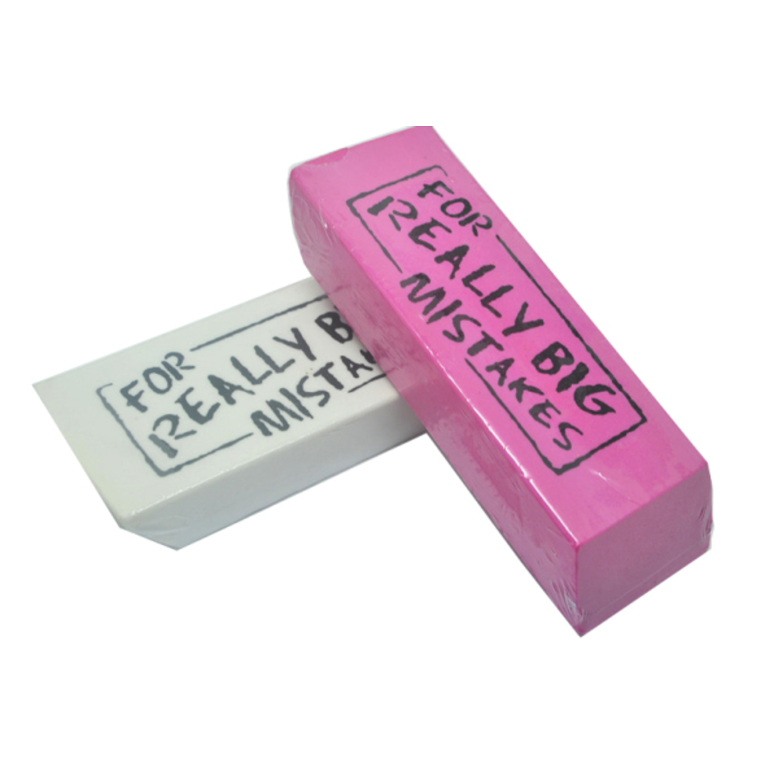 Eraser ''FOR REALLY BIG MISTAKES''